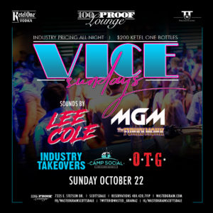Vice Sundays @ 100 Proof Lounge @ Wasted Grain